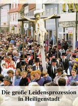Die große Leidensprozession in Heiligenstadt
