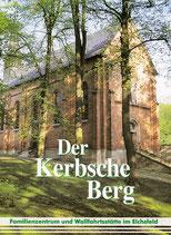 Der Kerbsche Berg – Familienzentrum und Wallfahrtsstätte im Eichsfeld