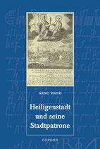Heiligenstadt und seine Stadtpatrone
