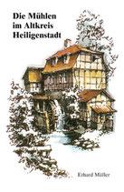 Die Mühlen im Altkreis Heiligenstadt
