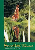 Frau Holle und das Meißner Land – Einem Mythos auf der Spur