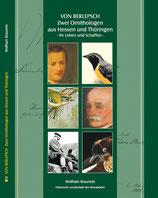 Zwei Ornithologen aus Hessen und Thüringen – Ihr Leben und Schaffen