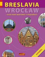 BRESLAVIA (WROCŁAW) - guia para mayores y pequeńos