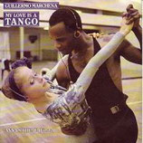 Guillermo Marchena - My Love Is A Tango (1987)