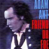 Adam Ant - Friend Or Foe (1982)