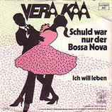 Vera Kaa - Schuld war nur der Bossa Nova (1982)