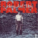 Robert Palmer - Johnny And Mary (1980)