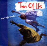 Two Of Us - Blue Night Shadow (1985)