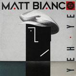 Matt Bianco - Yeh Yeh (1985)