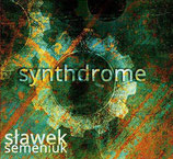 Slawek Semeniuk - Synthdrome