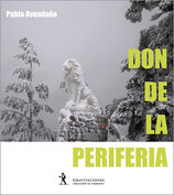 Don de la periferia | Periphery as a Gift