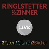 Ringlstetter&Zinner - 2 Typen, 2 Gitarren, 2 Bücher (Live) CD
