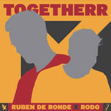 CD: Ruben de Ronde X Rodg - TogetheRR