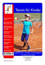 """""""Tennis ist rot"""" - das Spiel– und Übungsbuch - Mit System zum Erfolg"""