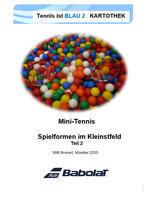 4 - Tennis ist BLAU -  Spielformen im Kleinfeld Teil II - Kartothek