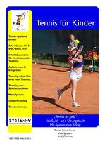 """4 - """"Tennis ist gelb"""" - das Spiel– und Übungsbuch - Mit System zum Erfolg"""