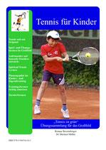 """10 - """"Tennis ist grün"""" - Übungssammlung für das Großfeld"""
