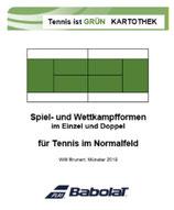 8 - Tennis ist GRÜN - Spiel- und Wettkampfformen im Normalfeld - Kartothek