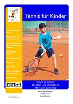 """2 - """"Tennis ist orange"""" - das Spiel– und Übungsbuch - Mit System zum Erfolg"""