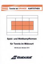 7 - Tennis ist ORANGE - Spiel- und Wettkampfformen im Midcourt - Kartothek