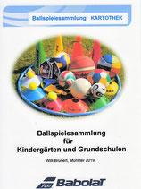 10 - Ballspielsammlung für Kindergärten und Grundschulen - Kartothek