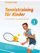 """1 -  """"Tennistraining für Kinder"""" - ein kompletter Trainingsleitfaden"""