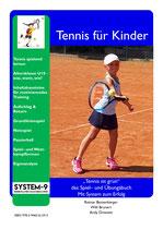 """3- """"Tennis ist grün"""" - das Spiel– und Übungsbuch - Mit System zum Erfolg"""