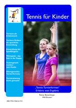 """4 - Tennis-Turnierformen"""" Erlebnis statt Ergebnis"""