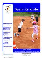"""6 - """"Tennis ist weiß"""" - Übungssammlung für das Tennis-Motorik-ABC"""