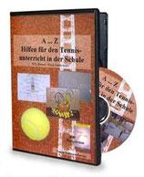 A...Z Hilfen für den Tennisunterricht in der Schule