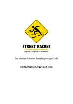Street Racket: Spiele, Übungen, Tipps & Tricks