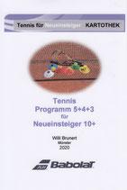 13 - Tennis-Programm 5+4+3 für Neueinsteiger 10+ - Kartothek