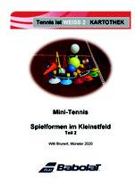 2 - Tennis ist WEISS Mini Tennis - Spielformen im Kleinstfeld Teil 2 -  Kartothek