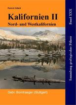 Reiseführer Geologie Kalifornien II - Norden und Westen