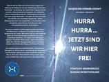 """""""HURRA HURRA ... WIR SIND JETZT HIER FREI ... Staatlich unabhängige Bildung in Deutschland""""    eBook"""