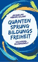 """""""Quantensprung Bildungsfreiheit"""" eBook"""