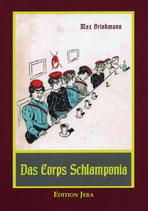 Brinkmann, Das Corps Schlamponia