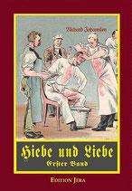 Hiebe und Liebe (Band I)