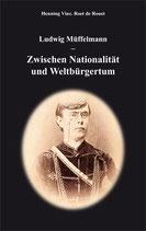 Ludwig Müffelmann – Zwischen Nationalität und Weltbürgertum