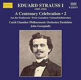 Eduard Strauss I, A Centenary Celebration Vol. 2