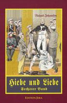 Hiebe und Liebe (Band VI)