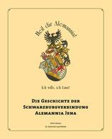 Die Geschichte der Schwarzburgverbindung Alemannia Jena