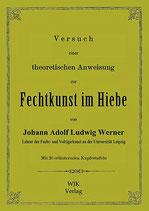 Werner, Versuch einer theoretischen Anweisung zur Fechtkunst im Hiebe