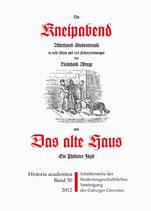 """""""Der Kneipabend"""" und """"Das alte Haus"""""""