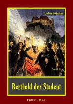Bechstein, Berthold der Student, Band 2