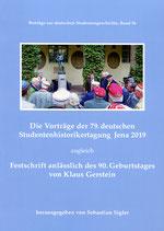 Die Vorträge der 79. deutschen Studentenhistorikertagung Jena 2019