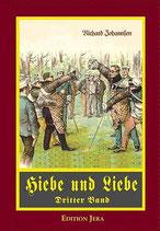 Hiebe und Liebe (Band III)