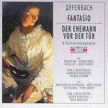 Offenbach, Fantasio & Der Ehemann vor der Tür