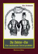 Brinkmann, Die Doktorehe