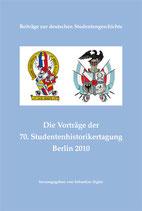 Die Vorträge der 70. Studentenhistorikertagung Berlin 2010
